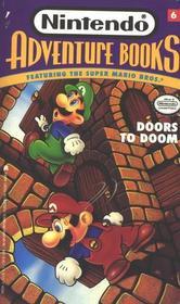 DOORS TO DOOM: NINTENDO ADVENTURE BOOK #6 (FEATURING THE SUPER MARIO BROTHERS) (Nintendo Adventure Books, No 6)