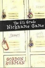 The Sixth Grade Nickname Game
