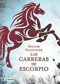 Las carreras de Escorpio (Spanish Edition)