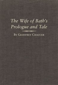 The Wife of Bath's Prologue and Tale: A Variorum Edition of the Works of Geoffrey Chaucer, The Canterbury Tales, Volume 2, Parts 5A and 5B (Variorum Chaucer)