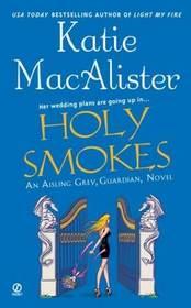 Holy Smokes (Aisling Grey, Guardian, Bk 4)