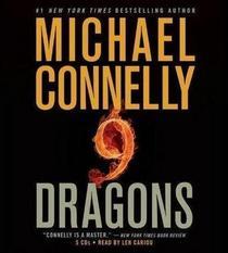 Nine Dragons (Harry Bosch, Bk 15) (Audio CD) (Abridged)