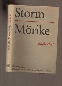 Theodor Storm--Eduard Morike, Theodor Storm--Margarethe Morike: Briefwechsel : mit Storms