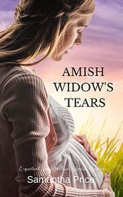 Amish Widow's Tears: Amish Christian Romance (Expectant Amish Widows)