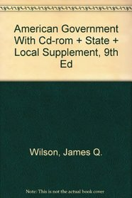 American Government With Cd-rom And State And Local Supplement, Ninth Edition