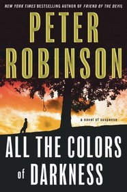 All the Colors of Darkness (Inspector Banks, Bk 18)