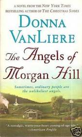 The Angels of Morgan Hill (Women of Faith)