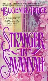 Stranger In Savannah (Savannah Quartet, Bk 4)