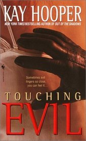 Touching Evil (Bishop/Special Crimes Unit, Bk 4)