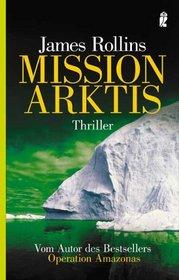 Mission Arktis (Ice Hunt) (German Edition)