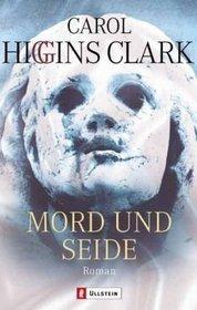 Mord und Seide (Murder and Silk) (Snagged (Regan Reilly, Bk 2) (German Edition)