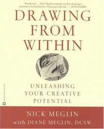 Drawing from Within : Unleashing Your Creative Potential