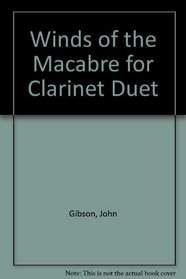 Winds of the Macabre for Clarinet Duet