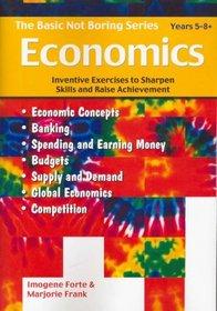 Basic Not Boring Economics: Years 5-8+