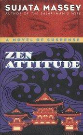 Zen Attitude (Rei Shimura, Bk 2)