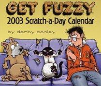 Get Fuzzy 2003 Block Calendar: Scratch-A-Day