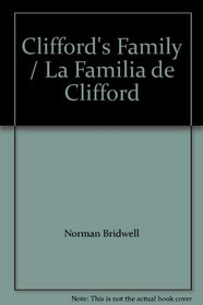 La Familia de Clifford (Clifford's Family) (Spanish and English)