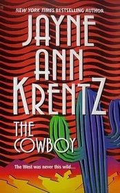 The Cowboy (Ladies and Legends, Bk 3)
