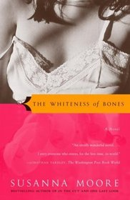 The Whiteness of Bones (Vintage Contemporaries)