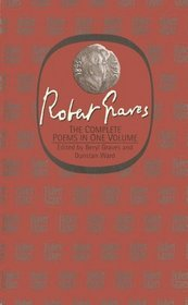 The Complete Poems: In One Volume (Graves, Robert, Selections.)