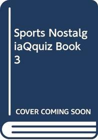 Sports NostalgiaQquiz Book 3