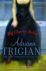 Big Cherry Holler (Big Stone Gap, Bk 2)