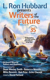 L. Ron Hubbard Presents Writers of the Future: Bestselling Anthology of Award-winning Science Fiction and Fantasy Short Stories