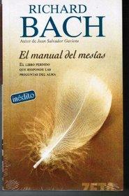 El Manual Del Mesias/ Messiah's Handbook: Reminders for the Advanced Soul (Spanish Edition)