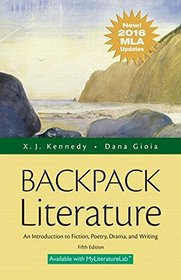 Backpack Literature: An Introduction to Fiction, Poetry, Drama, and Writing, MLA Update Edition (5th Edition)