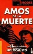 Amos De La Muerte (Divulgacion) (Spanish Edition)
