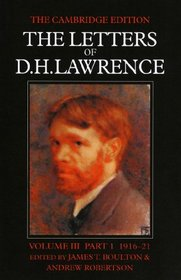 The Letters of D. H. Lawrence Parts 1 and 2 (The Cambridge Edition of the Letters of D. H. Lawrence) (Volume 3)