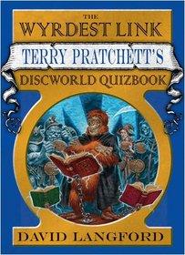 The Wyrdest Link: Terry Pratchett's Discworld Quizbook