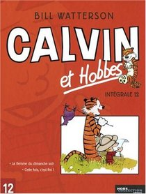Calvin et Hobbes Intégrale, Tome 12 (French Edition)