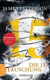 Die 15. Tauschung (15th Affair) (Women's Murder Club, Bk 15) (German Edition)
