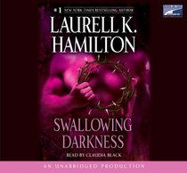 Swallowing Darkness, Narrated By Claudia Black, 10 Cds [Complete & Unabridged Audio Work]