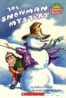 The Snowman Mystery (Hello Reader Chapter Book)