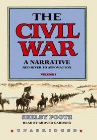 The Civil War - A Narrative, Volume 3: Red River to Appomattox (Library Edition)