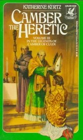 Camber the Heretic (Legends of Camber of Culdi, Vol 3)