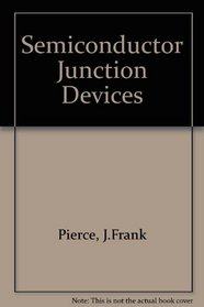 Semiconductor Junction Devices