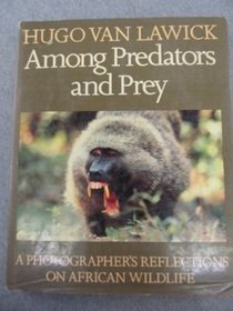 Among Predators and Prey