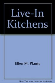 Live-In Kitchens
