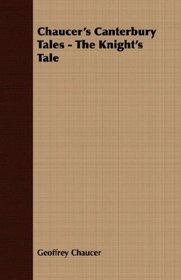 Chaucer's Canterbury Tales - The Knight's Tale