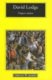 Trapos sucios (Compactos Anagrama) (Spanish Edition)
