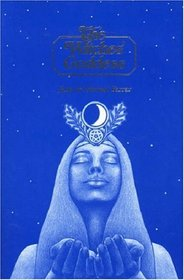 The Witches' Goddess: The Feminine Principle of Divinity