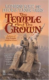 The Temple and the Crown (Knights Templar, Bk 2)