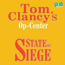 State of Siege (Op Center, 6) (Audio CD) (Unabridged)