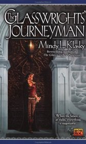 The Glasswrights' Journeyman (Rani Glasswright, Bk 3)