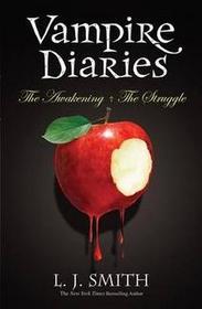 The Awakening / The Struggle (Vampire Diaries, Bks 1 & 2)