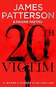 20th Victim (Women's Murder Club, Bk 20)