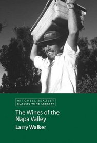 The Wines of the Napa Valley (Classic Wine Library)